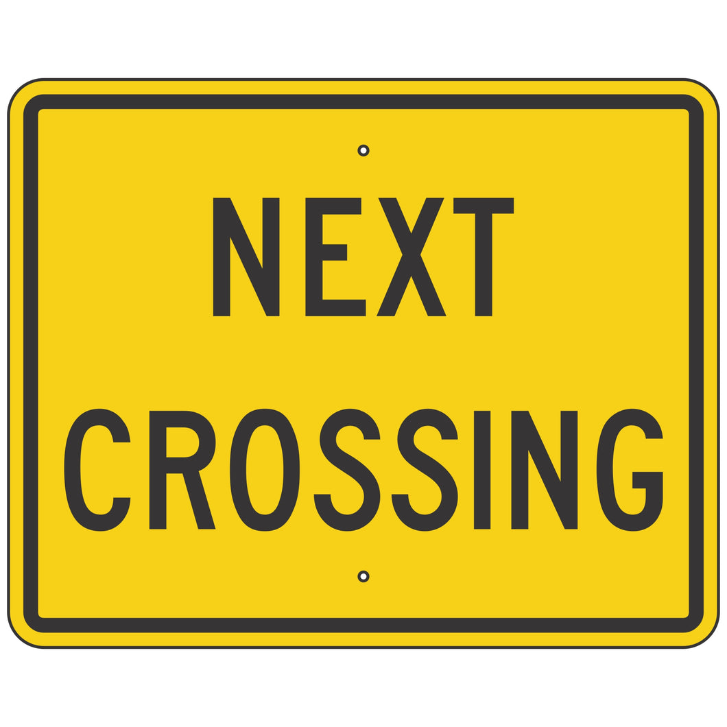 W10-14P Next Crossing (Plaque) Sign