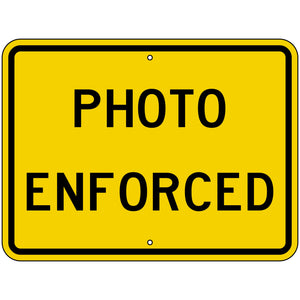 W16-10AP Photo Enforced (Plaque) Sign