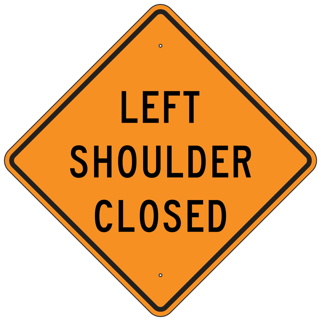 W21-5AL Left Shoulder Closed Sign