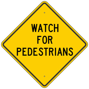 W403 Watch for Pedestrians Sign