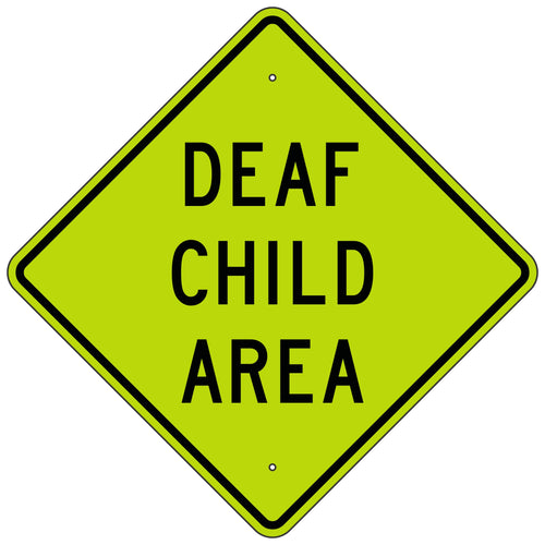 W404 Deaf Child Area FYG Sign