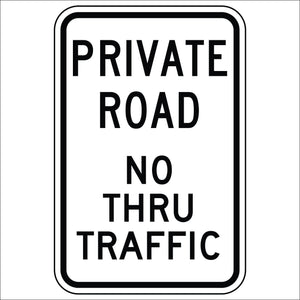 Private Road, No Through Traffic