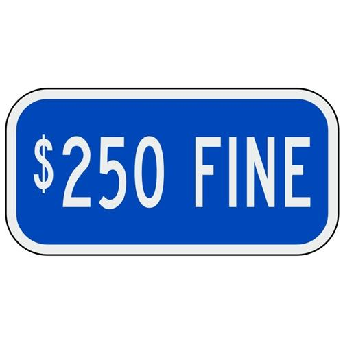 $250 Fine Signs