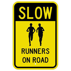 Slow Runners on Road Sign