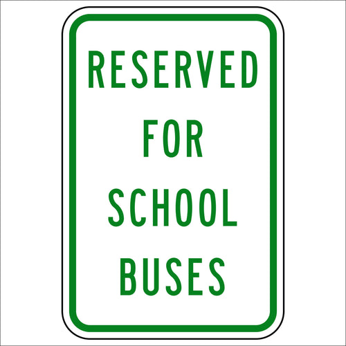 Reserved For School Buses