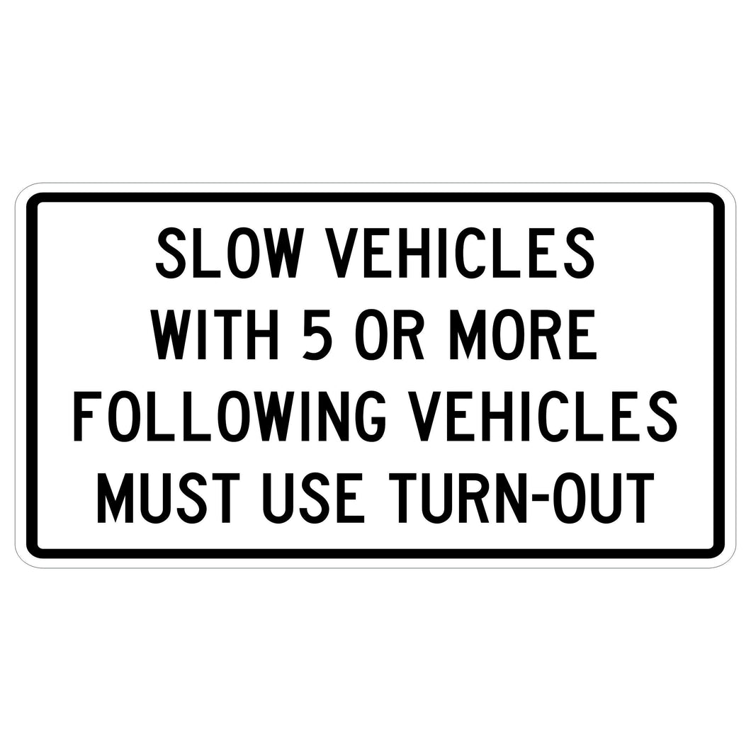 Slow Vehicles With 5 or More Following Vehicle Must Use Turn-Out