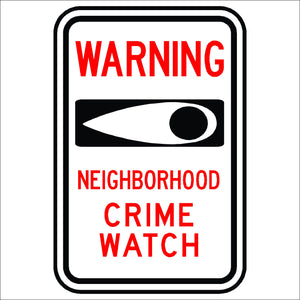 Warning Neighborhood Crime Watch