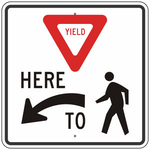 R1-5L Yield Here to Pedestrians Sign