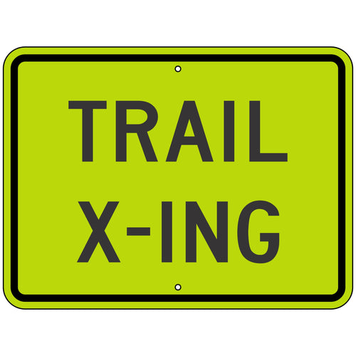 W11-15P Trail X-ing (Plaque) FYG Sign