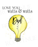 Love You Watts Dad - Lightbulb - Greeting Card