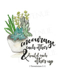 Encourage and Build Each other Up Succulents - Greeting Card