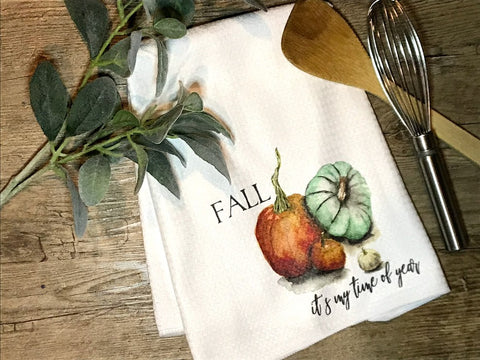 """Fall... Its My Time of the Year""  Decor Kitchen or Bathroom Towel"
