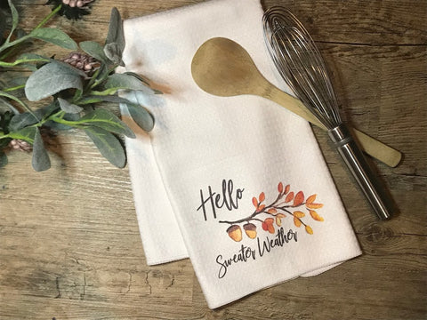 """Hello Sweater Weather"" Decor Kitchen or Bathroom Towel"