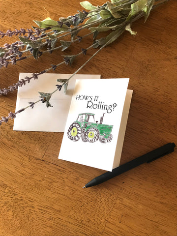 How's it Rolling -Tractor - Greeting Card