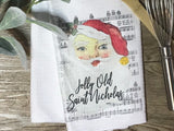 """Jolly Old Saint Nicholas"" Decor Kitchen or Bathroom Towel"