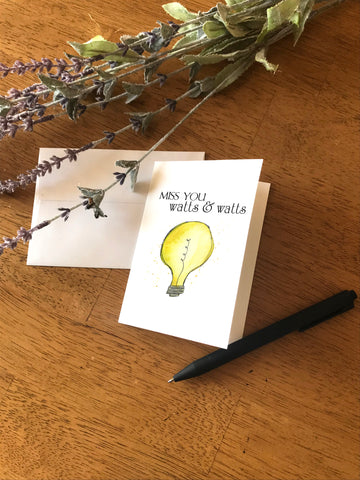 Miss You Watts & Watts - Light bulb - Greeting Card