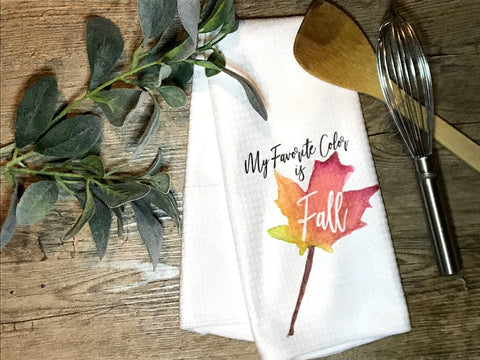 """Fall Is My Favorite Color""  Decor Kitchen or Bathroom Towel"