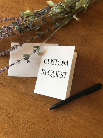 Custom Wording Request - Greeting Card