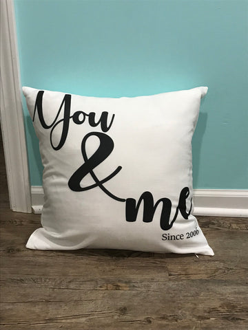 Personalized pillow case * You & Me Since * Anniversary gift