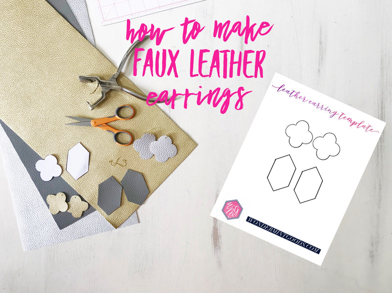 DIY Leather Earrings: How to Make Leather Earrings without a Cricut or Silhouette