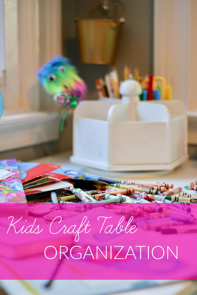 Kids Craft Table Organization