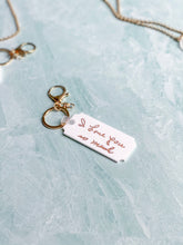 Load image into Gallery viewer, Custom Handwritten Phrase Keychain