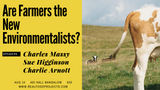 Are Farmers the New Environmentalists?