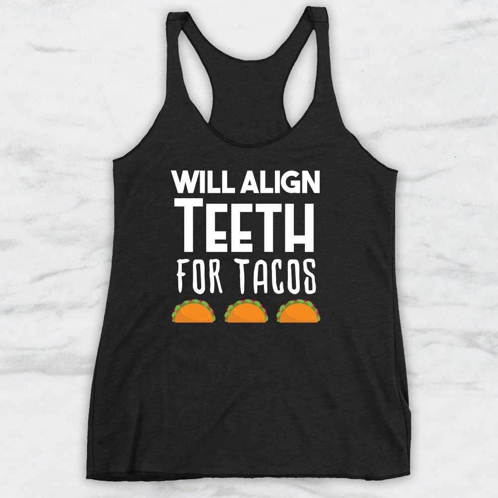 Align Will Teeth Tacos For T ShirtTank TopHoodie BoexrdC