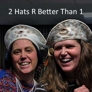 2 Hats are Better than 1 for Fun @ Craft Fairs