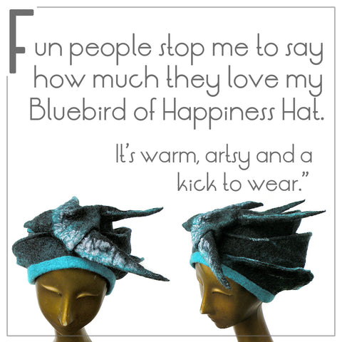 "Testimonial from Jen who says, ""Fun people stop me to say how much they love my Bluebird of Happiness Hat. It's warm, artsy and a kick to wear."""
