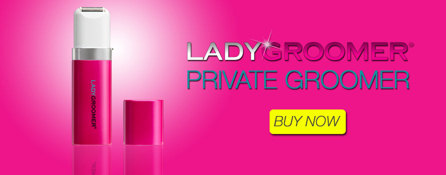 LADYGROOMER Private Groomer for the bikini area