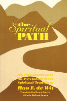 The Spiritual Path: An Introduction to the Psychology of the Spiritual Traditions