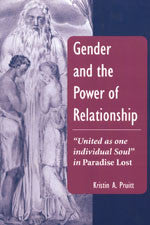 "Gender and the Power of Relationship: ""United as one individual Soul"" in Paradise Lost"
