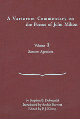 A Variorum Commentary on the Poems of John Milton: Volume 3 [Samson Agonistes]