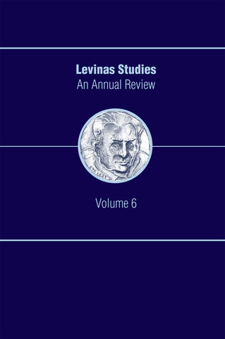 Levinas Studies: An Annual Review, Volume 6