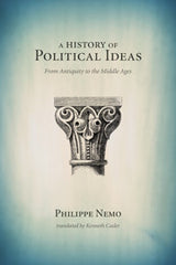 A History of Political Ideas from Antiquity to the Middle Ages