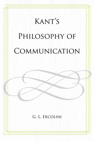 Kant's Philosophy of Communication