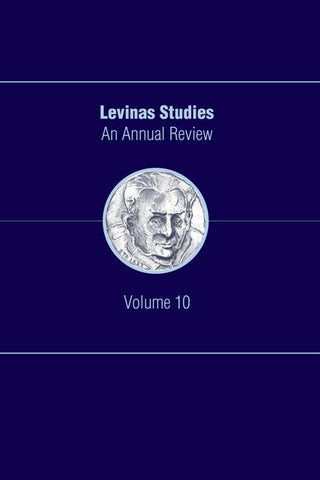 Levinas Studies:  An Annual Review, Volume 10