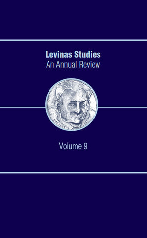 Levinas Studies: An Annual Review, Volume 9