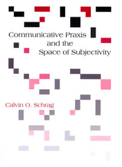 Communicative Praxis and the Space of Subjectivity: Doing Philosophy with Others