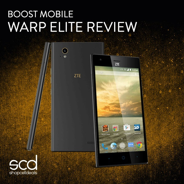 ZTE Warp Elite Review for Boost Mobile