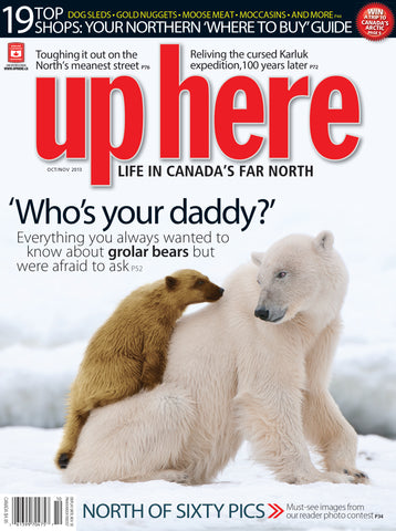 Up Here Magazine - 2013 October/November