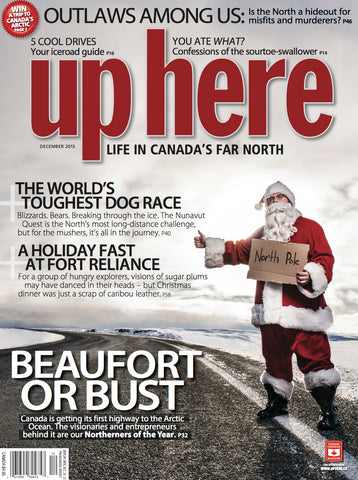 Up Here Magazine - 2013 December