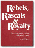 Rebels, Rascals and Royalty