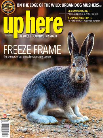 Up Here Magazine - 2020 March/April