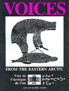Voices From The Eastern Arctic
