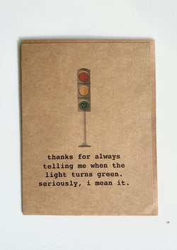 Light Turns Green Greeting Card