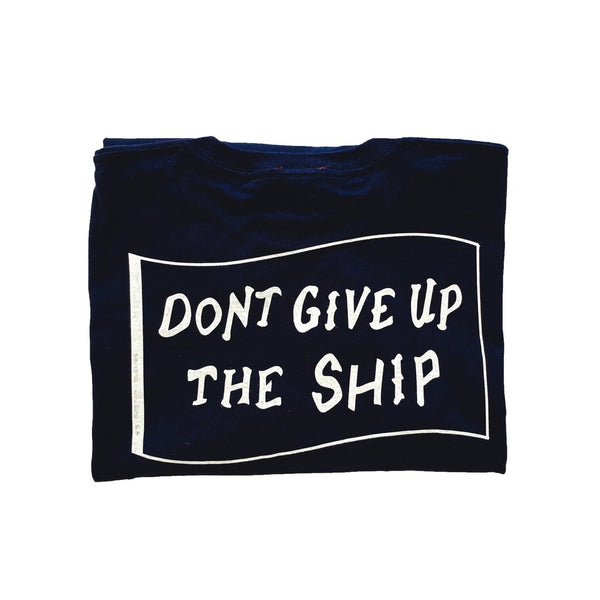 Don't Give up the Ship Longsleeve-Paul Landry Co.-For Now