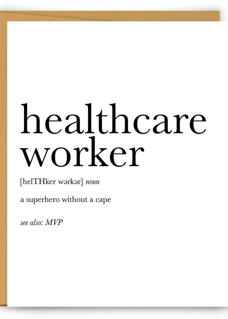 Healthcare Worker Definition Greeting Card-Footnotes-For Now