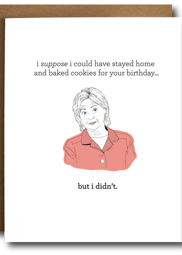 Hillary Clinton Baking Cookies Birthday Card-The Card Bureau-For Now